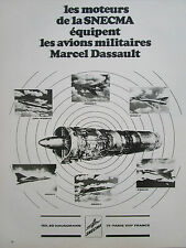 1/1972 PUB SNECMA REACTEUR ATAR AVIONS MARCEL DASSAULT MIRAGE ETENDARD FRENCH AD