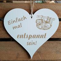 Schild Herz « Einfach mal entspannt sein » Türschild Faultier Geschenk Freunde