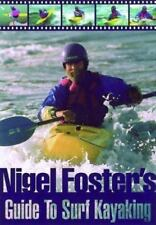 Nigel Foster's Surf Kayaking (Sea Kayaking How- To)-ExLibrary