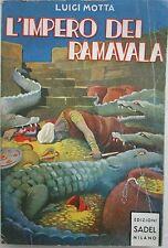J 9943 LIBRO L'IMPERO DEI RAMAVALA DI LUIGI MOTTA 1947