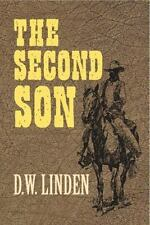 The Second Son by D. W. Linden (2012, Paperback, Unabridged)