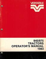 "VERSATILE 945  975  TRACTOR OPERATOR'S  MANUAL ""NEW"" 1983"