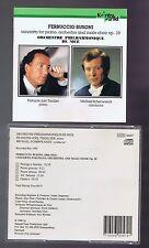 BUSONI CD CONCERTO POUR PIANO AND MALE CHOIR/ FJ THIOLLIER/ MICHAEL SCHONWANDT