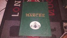 MARCHE - LA PATRIA GEOGRAFIA D'ITALIA 1929