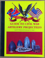 Melton & Pawl - Guide to Civil War artillery  - Kennesaw 1996 - 1^ edizione 1st