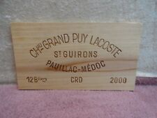 2000  CHATEAU GRAND  PUY LACOSTE SAINT GUIRONS WOOD WINE PANEL END