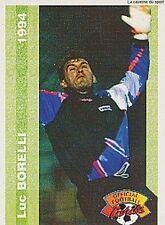 N°047 LUC BORELLI SC.TOULON CARTE PANINI FOOTBALL FRANCE CARDS 1994