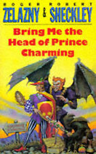 Bring Me the Head of Prince Charming-ExLibrary