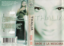 "THALIA ""AMOR A LA MEXICANA"" RARE SPANISH CASSETTE / NATALIA OREIRO - SHAKIRA"