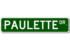 PAULETTE Street Sign - Personalized Last Name Signs