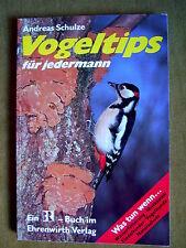 """""""Vogeltips für jedermann"""" von Andreas Schulze"""