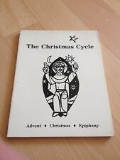 THE CHRISTMAS CYCLE, LITURGY, CONFERENCE 9 NUMBER 3, ADVENT, EPIPHANY