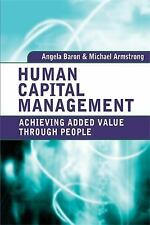 Human Capital Management: Achieving Added Value through People: By Baron, Ang...