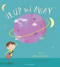 Up, Up and Away by Tom McLaughlin (Hardback, 2016)