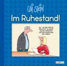 Im Ruhestand! | Uli Stein | Buch | Uli Stein Für dich! | Deutsch | 2019