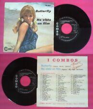 LP 45 7'' I COMBOS Butterfly Ho visto un film 1971 italy COMBO 9124 no cd mc dvd