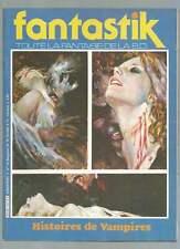 REVUE FANTASTIK N°14 . HISTOIRES DE VAMPIRES . 1983 .