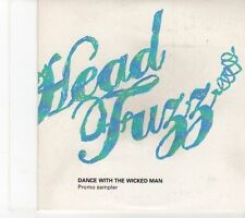 (EY483) Head Fuzz, Dance With The Wicked Man sampler - DJ CD