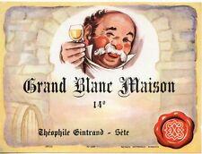 ETIQUETTE VIN / GRAND BLANC MAISON / THEOPHILE GINTRAND / SETE