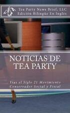Noticias de Tea Party: Tras el Siglo 21 Movimiento Conservador Social y...