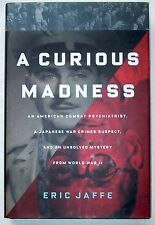 Curious Madness - Psychiatrist, Japanese War Crimes Suspect, WWII Mystery