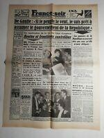 N378 La Une Du Journal France-soir 20 mai 1958 De Gaulle peuple veut assumer