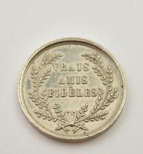 Franc maçonnerie jeton 1855 Les vrais amis fidèles aluminium maillechort