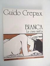 BIANCA LA CASA MATTA CREPAX ED. DEL GRIFO 1987 LA NUOVA MONGOLFIERA -C3