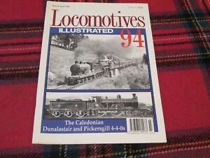 LOCOMOTIVE ILLUSTRATED No.94 CALEDONIAN DUNALASTAIR & PICKERSGILL 4-4-0s
