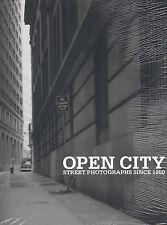 Open City. Street Photographs since 1950. Hatje Cantz, 2001.E.O.