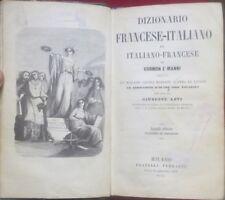 Dizionario francese-italiano ed italiano-francese. 2. ed. ricorretta ed aumentat