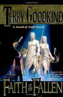 Faith of the Fallen (Sword of Truth, Book 6) by Terry Goodkind