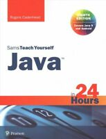 Java in 24 Hours, Sams Teach Yourself (Covering Java 9) 9780672337949