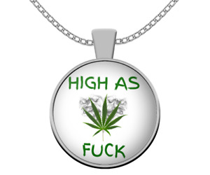 Weed necklace - High as Fu - Funny cannabis stoner jewelry - Marijuana 420 gifts