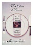 The Rituals of Dinner: The Origins, Evolution, Ecc
