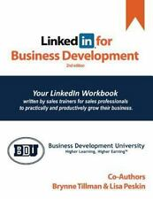 LinkedIn for Business Development: Workbook & Guide | Second Edition