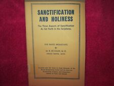 SANCTIFICATION AND HOLINESS, M. R. DEHAAN, M.D, 5 MESSAGES, SCARCE