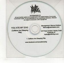 (GJ210) You Ate My Dog, Caffeine & Sleeping Pills - DJ CD