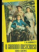 Il giardino misterioso - Frances H.E. Burnett