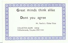 Quips Postcard - Great Minds Think Alike -  Don't you Agree  2833