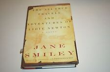 ALL-TRUE TRAVELS LIDIE NEWTON Jane Smiley - 1st Printing - HC/DJ - F/F - SIGNED