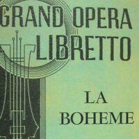 La Boheme Libretto Program Puccini Italian English Grand Opera Copyright 1953