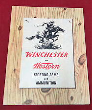 Winchester and Western Sporting Arms and Ammunition Catalog