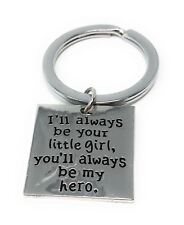 I'll ALWAYS BE YOUR LITTLE GIRL, You'll Always Be My Hero Keyring - UK STOCK