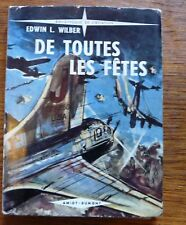 Récits Aviation de Guerre DE TOUTES LES FÊTES 1953 2°Guerre mondiale