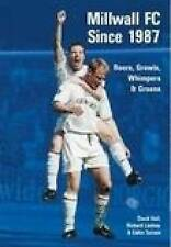 Millwall FC Since 1987: Roars, Growls, Whimpers and Moans (100 Greats S.),Tarran