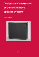 Design and Construction of Guitar and Bass Speaker Systems