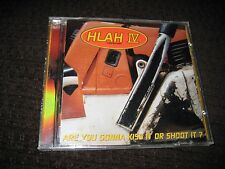 HLAH IV Are You Gonna Kiss it or Shoot it?  CD