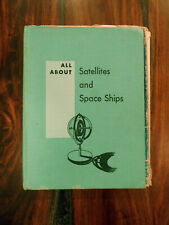 1958 ALL ABOUT SATELLITES AND SPACE SHIPS by Dietz, vintage children's book
