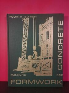 Formwork For Concrete Hardcover Book By M.K. Hurd, SP #4, 4th Edition 1987, Rare
